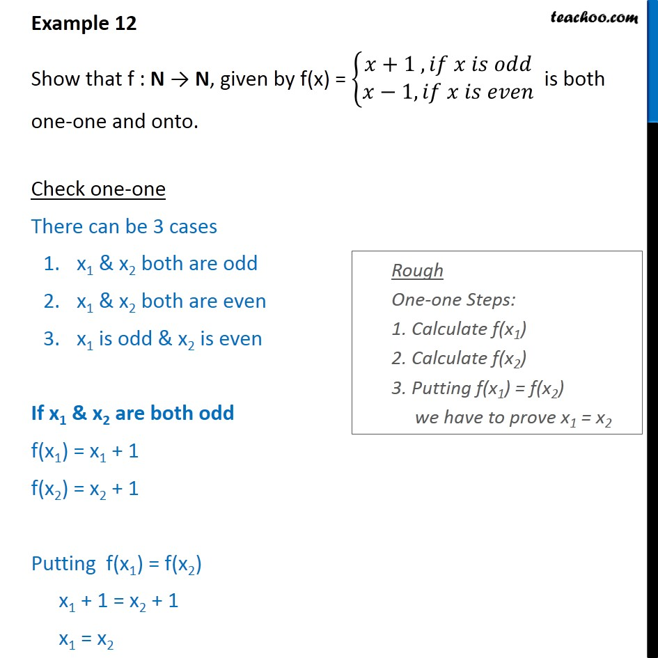 Example 12 - Show that f is both one-one onto f(x) = {x + 1 - To prove injective/ surjective/ bijective (one-one & onto)