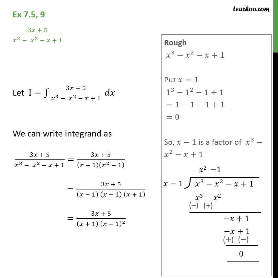 Ex 7.5, 9 - Integrate 3x + 5 / x3 - x2 - x + 1 - Ex 7.5