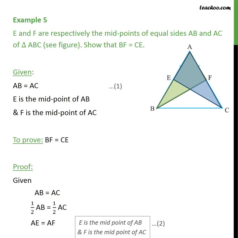Example 5 - E & F are mid-points of equal sides AB and AC - SAS