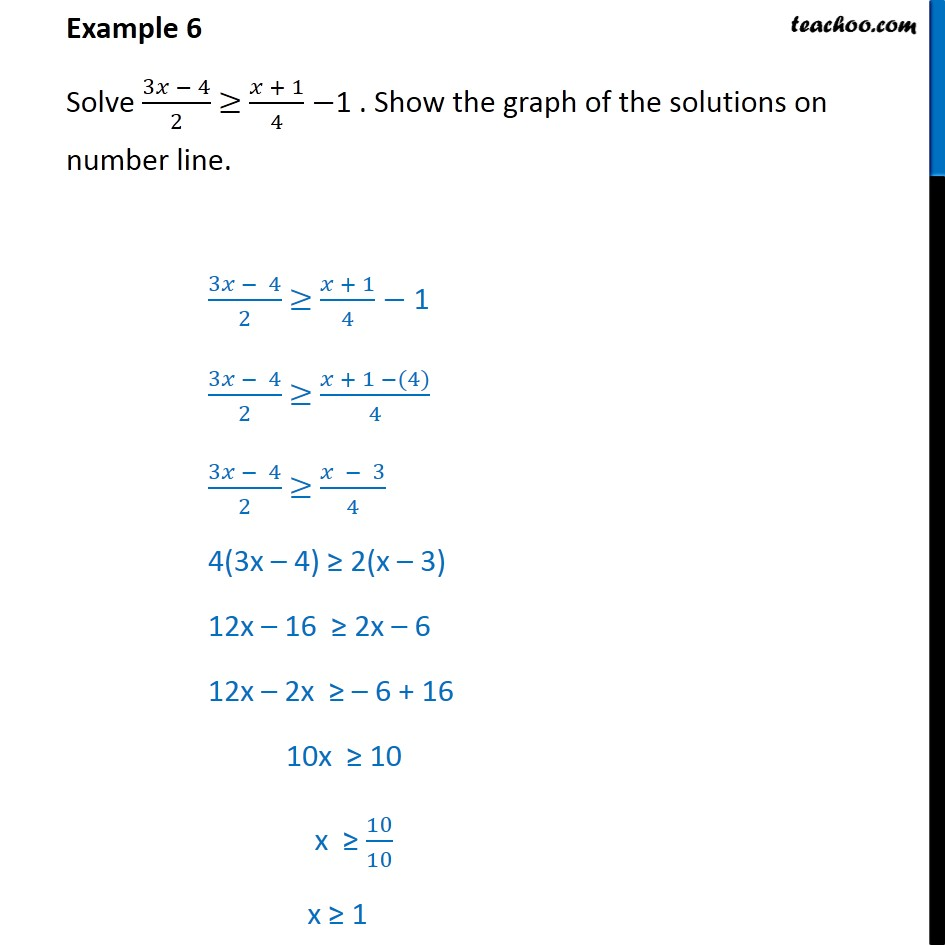 Example 6 - Solve 3x - 4/2 > x + 1/4 - 1. Show on number line - Solving on number line (one graph)