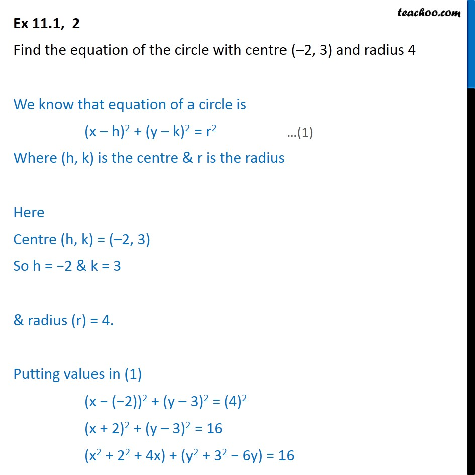 Ex 11.1, 2 - Equation of circle with centre (-2, 3) radius 4 - Circle