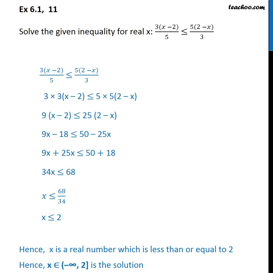 Ex 6.1, 11 - Solve: 3(x - 2)/5 <= 5(2 - x)/3 - Chapter 6 - Solving inequality  (one side)