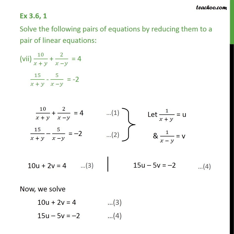 Ex 3.6, 1 (vii) and (viii) - Ex 3.6, 1  Solve the following pairs of equations by reducing them to a pair of linear equations:  - Mix questions - Equation given