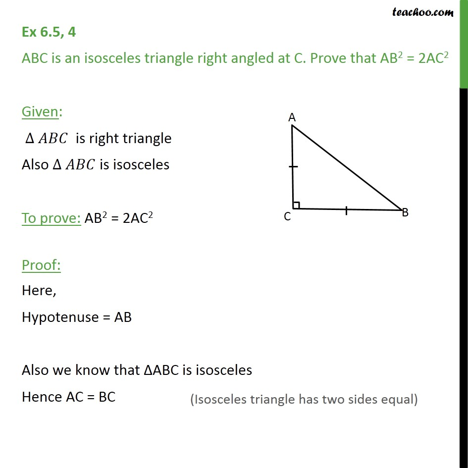 Ex 6.5, 4 - ABC is an isosceles triangle right angled at C - Ex 6.5