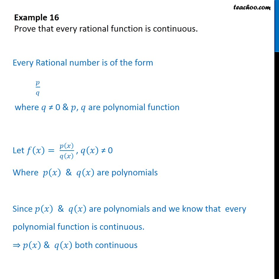 Example 16 - Prove that every rational function is continuous - Examples