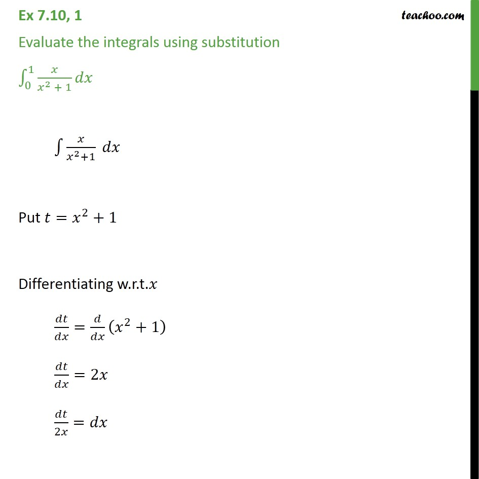 Ex 7.10, 1 - Evaluate definite integral x / x2 + 1 dx - Definate Integration - By Substitution