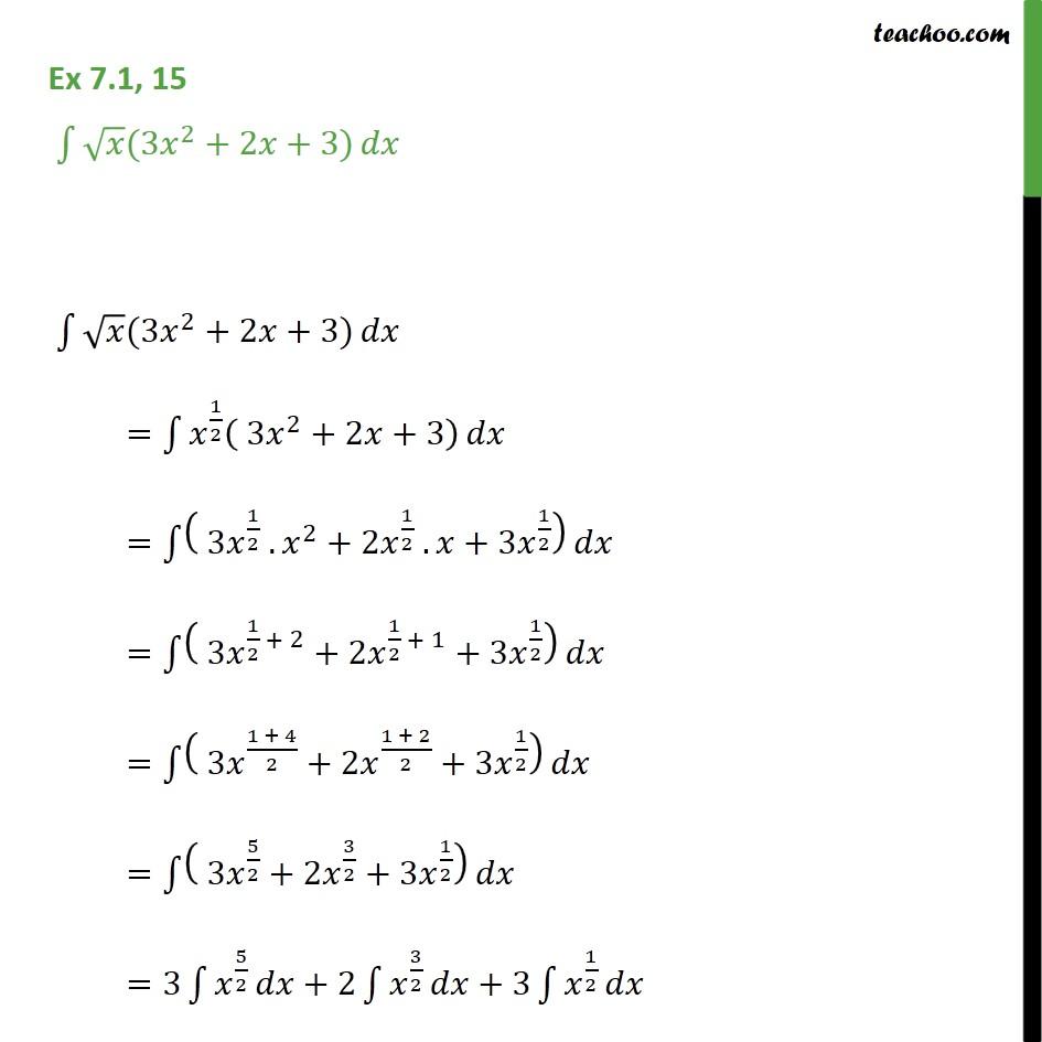 Ex 7.1, 15 - Integrate root x (3x2 + 2x + 3) dx - Ex 7.1
