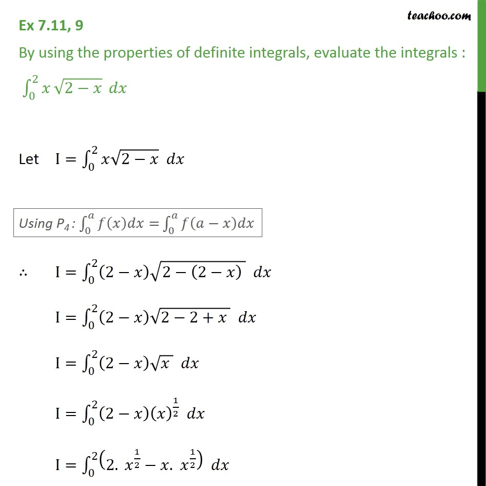 Ex 7.11, 9 - Using properties of definite integrals x root 2-x - Ex 7.11