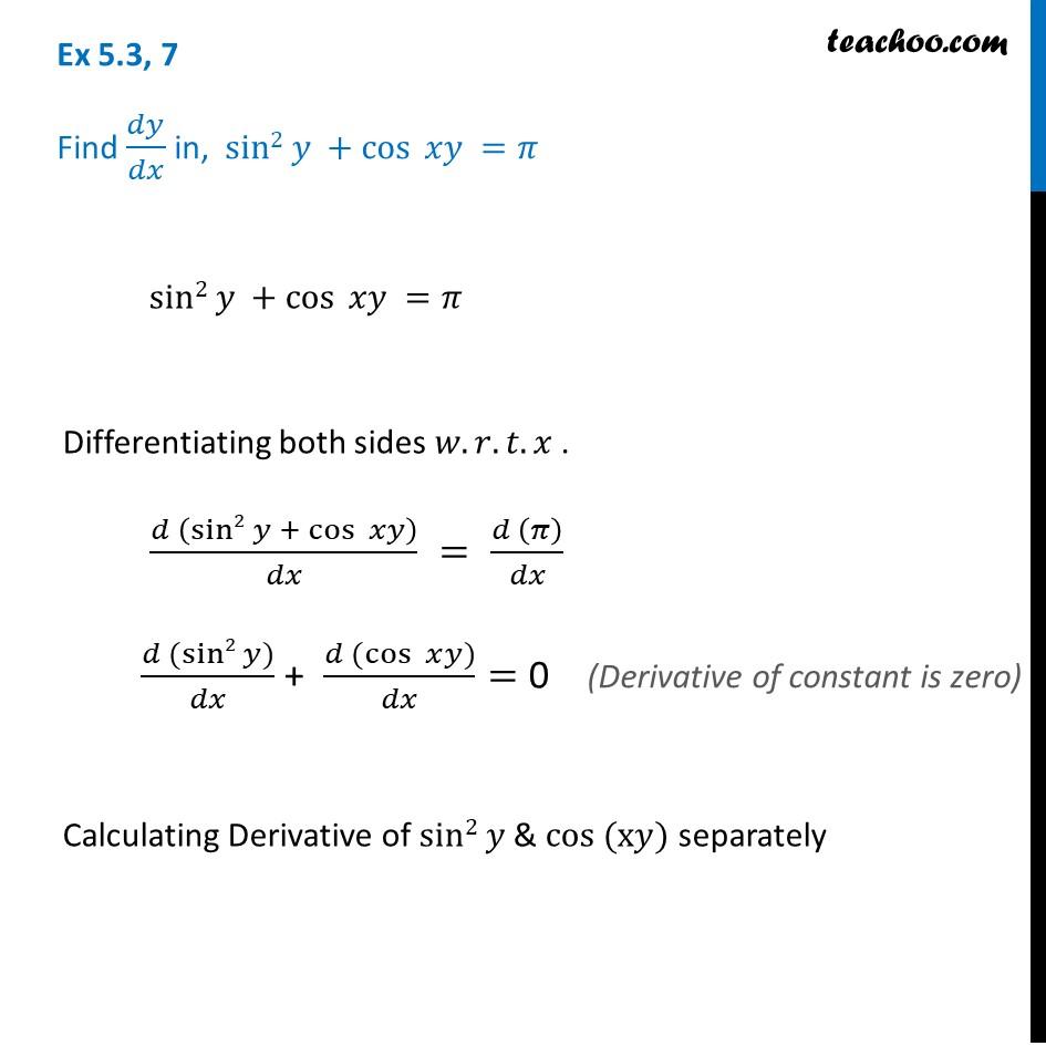 Ex 5.3, 7 - Find dy/dx in sin2 y + cos xy = pi - Class 12