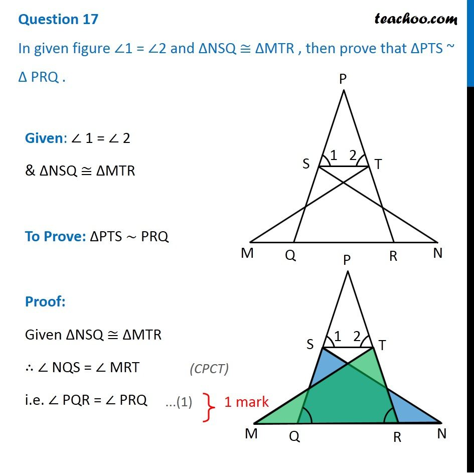 In fig, angle 1 = angle 2 and NSQ congruent MTR, prove that