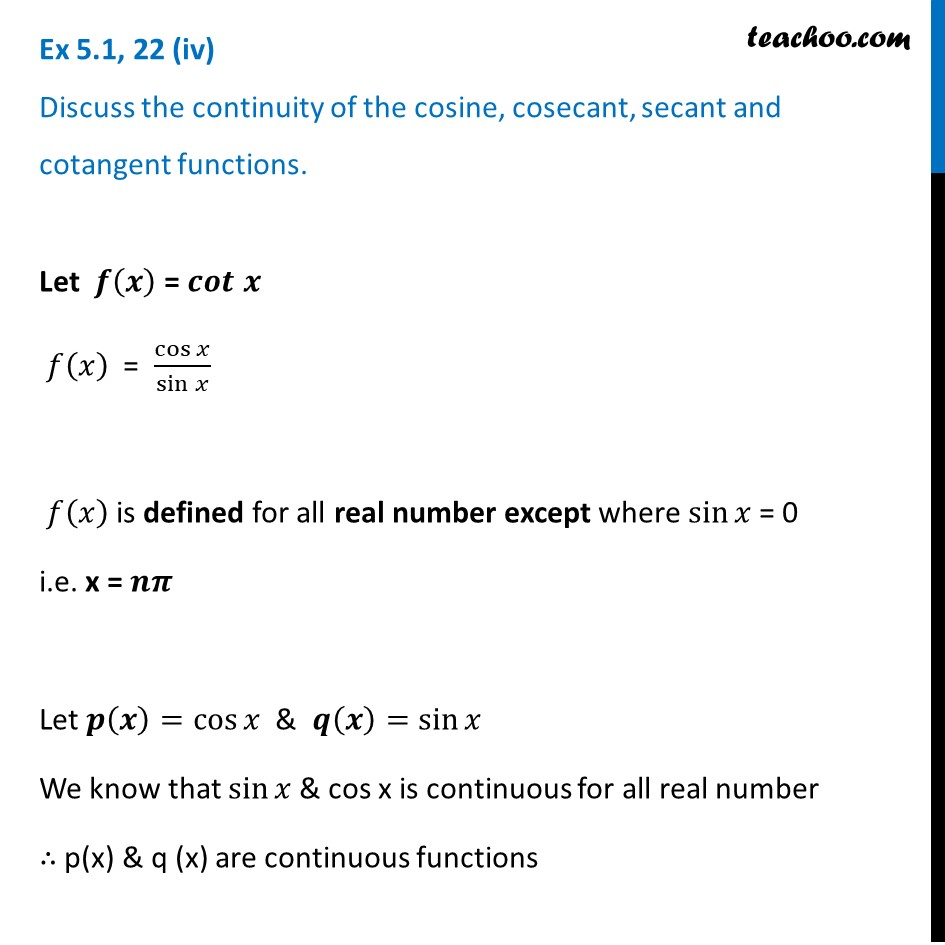 Prove that cotangent function is continous [with Video] - Teachoo