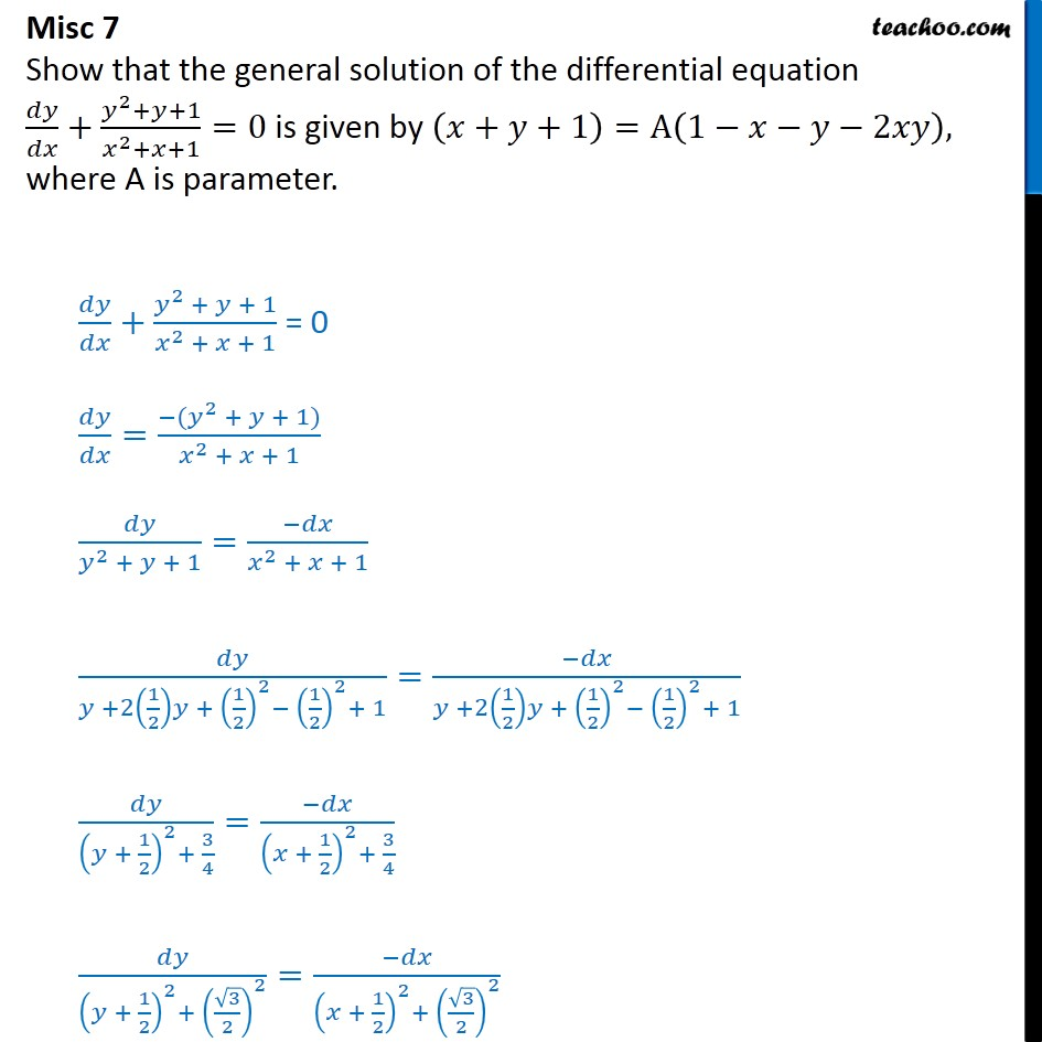 Misc 7 - Show that general solution is (x+y+1) = A(1-x-y-2xy) - Miscellaneous