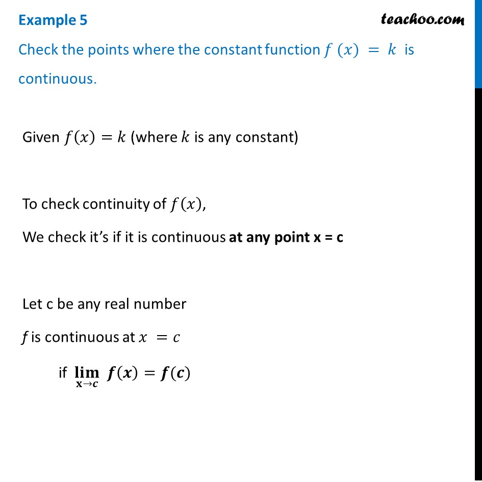 Example 5 - Check the points where f(x) = k is continuous