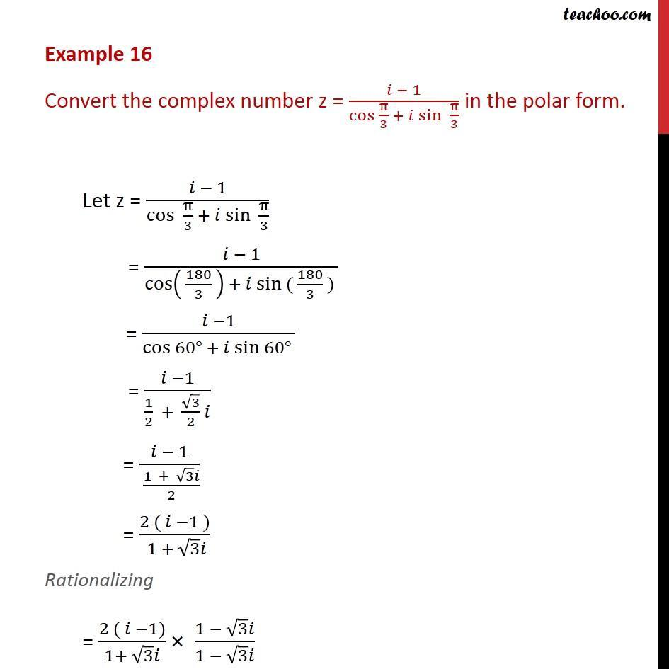 Example 16 - Convert z = (i - 1)/ cos pi/3 + i sin pi/3 - Polar representation
