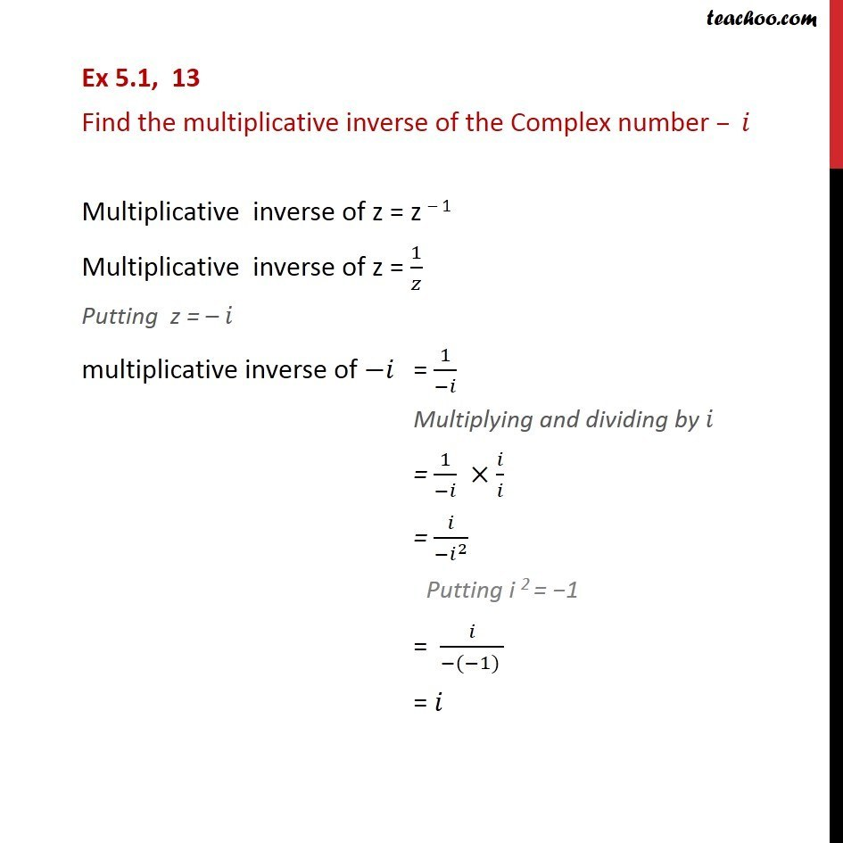 Ex 5.1, 13 - Find multiplicative inverse of -i - Chapter 5 - Ex 5.1