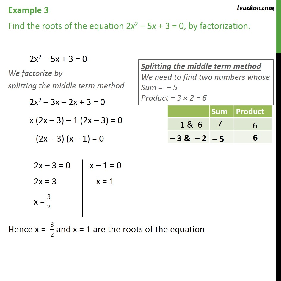 Example 3 - Find roots of 2x2 - 5x + 3 = 0 by factorization - Examples