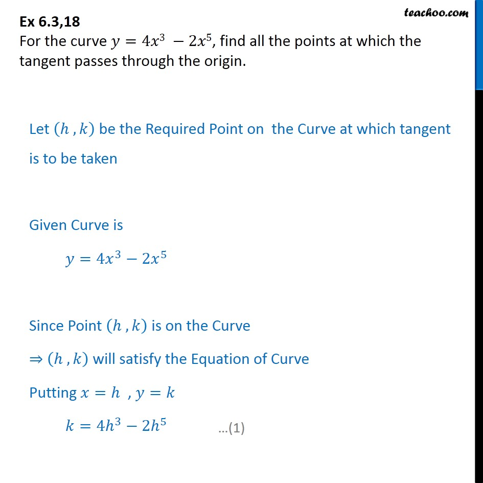 Ex 6.3, 18 - For y = 4x3 - 2x5, find all points at which tangent - Ex 6.3