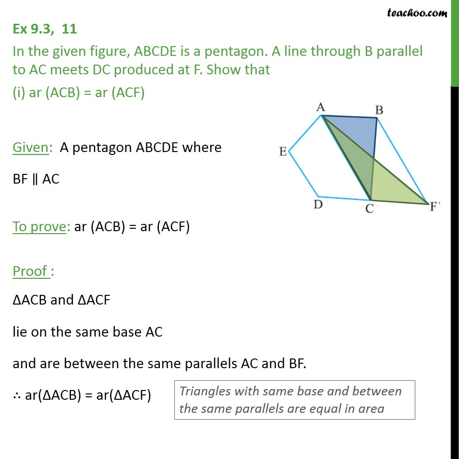Ex 9.3, 11 - In figure, ABCDE is a pentagon. A line through - Triangles with same base & same parallel lines
