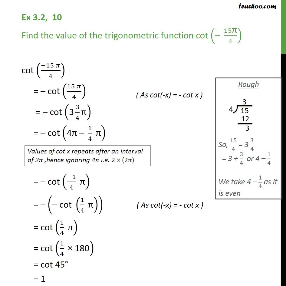 Ex 3.2, 10 - Find value of cot (-15pi/4) - Trigonometric Functions - Ex 3.2