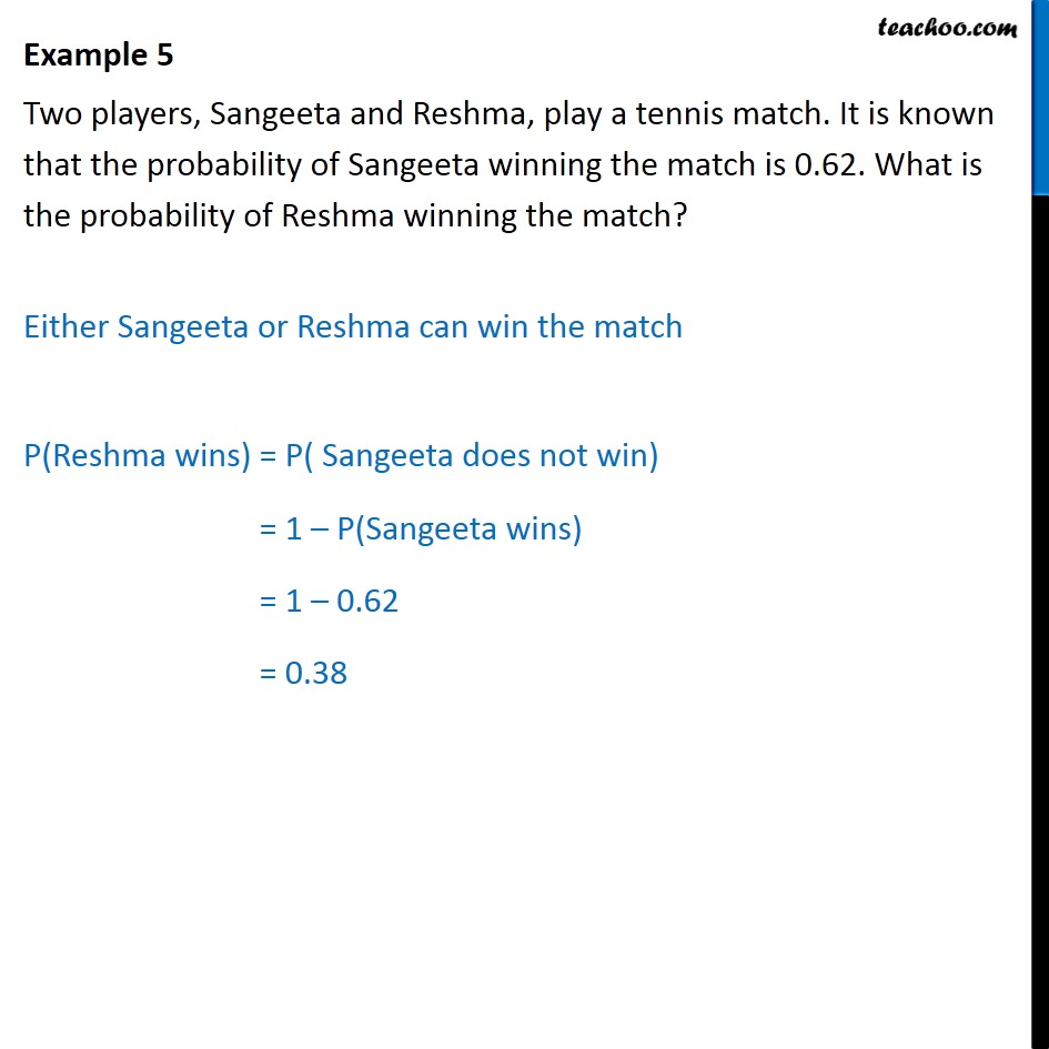 Example 5 - Two players, Sangeeta and Reshma, play a tennis - Examples