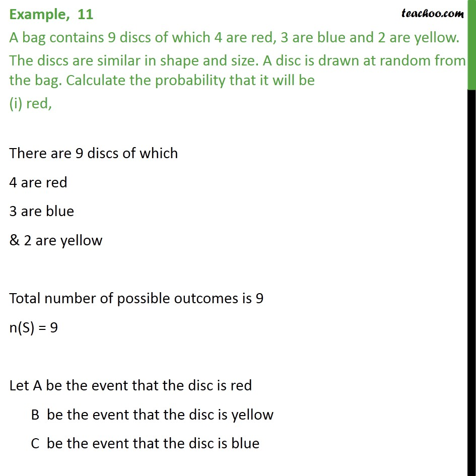 Example 11 - A bag contains 9 discs of which 4 are red, 3 blue - Examples