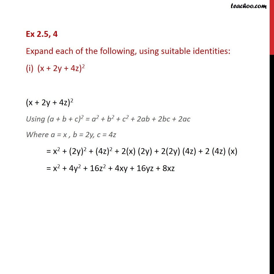 Ex 2.5, 4 - Expand each of the following, using suitable - Ex 2.5