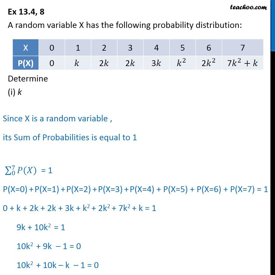 Ex 13.4, 8 - A random variable X has probability distribution - Probability distribution
