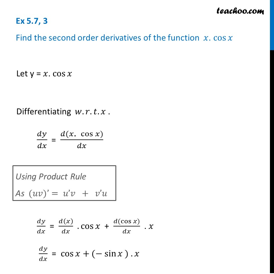 Ex 5.7, 3 - Find second order derivatives of x cosx - Ex 5.7