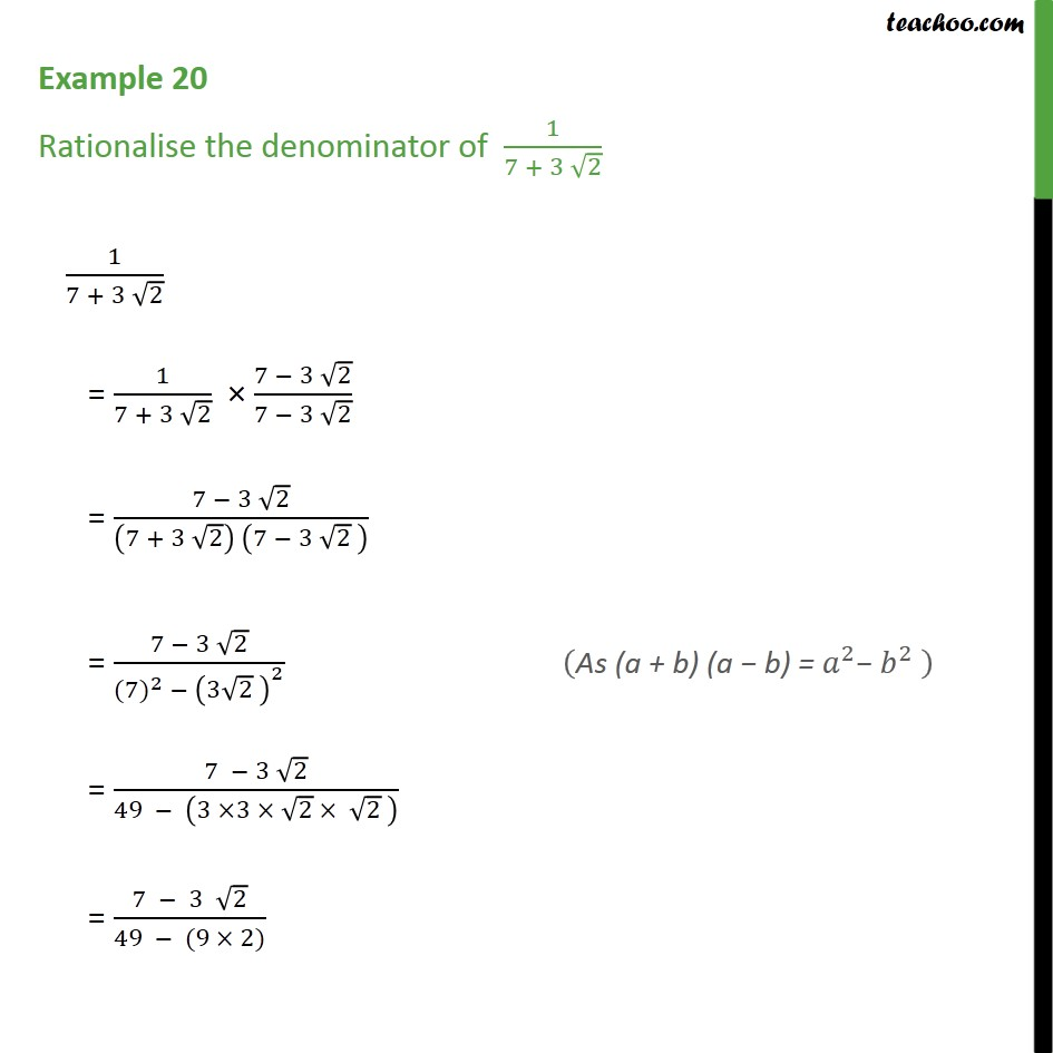 Example 20 - Rationalise the denominator of 1/(7+3 root 2) - Rationalising