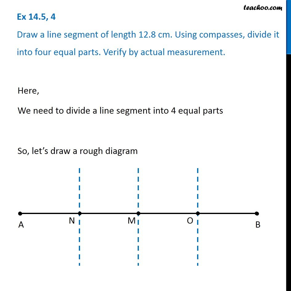 Ex 14 5 4 Draw A Line Segment Of Length 12 8 Cm Using Compasses