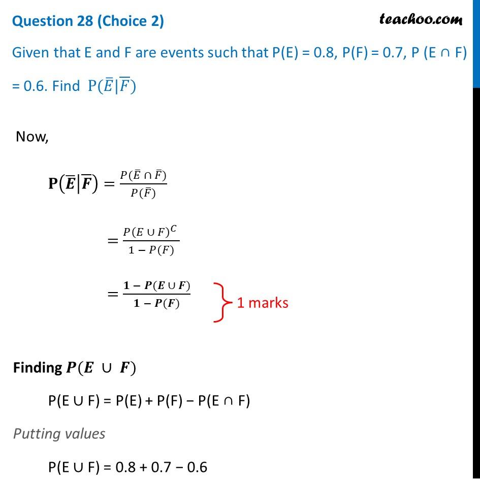 Given that E and F are events such that P(E) = 0.8, P(F) = 0.7, P(E∩F)