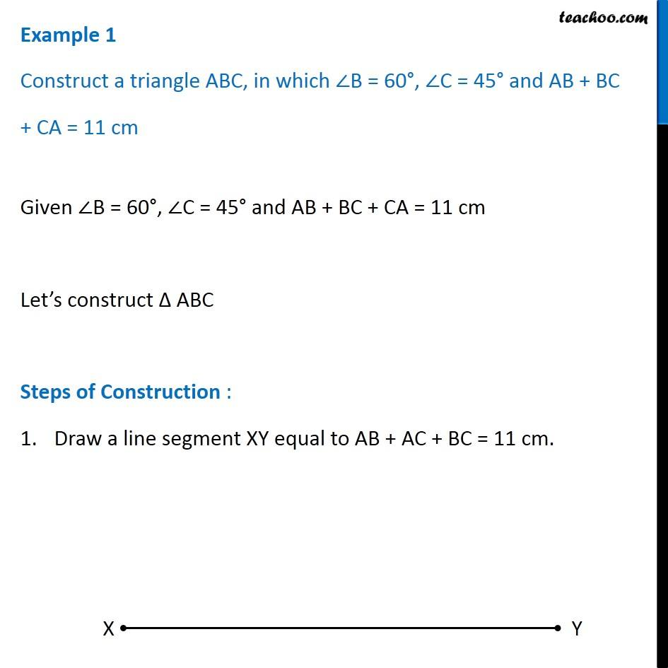 Example 1 Construct A Triangle Abc In Which Angle B 60 C 45