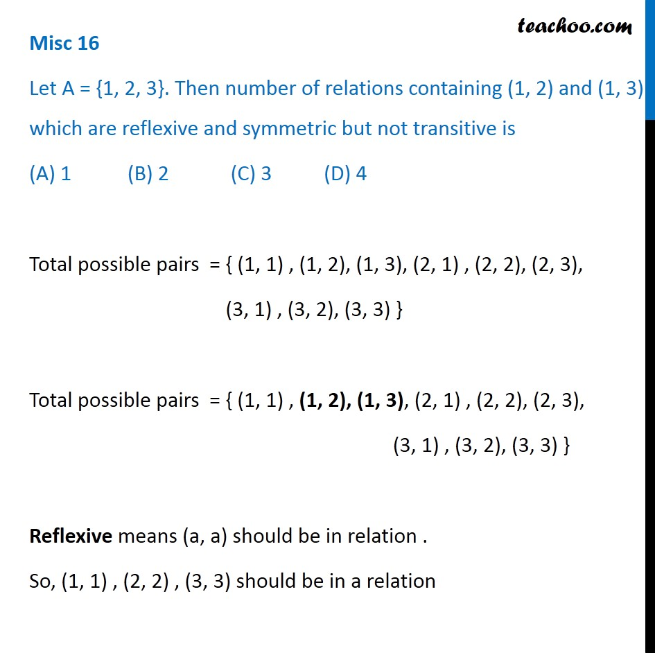 Misc 16 - Let A = {1, 2, 3}. Then number of relations containing