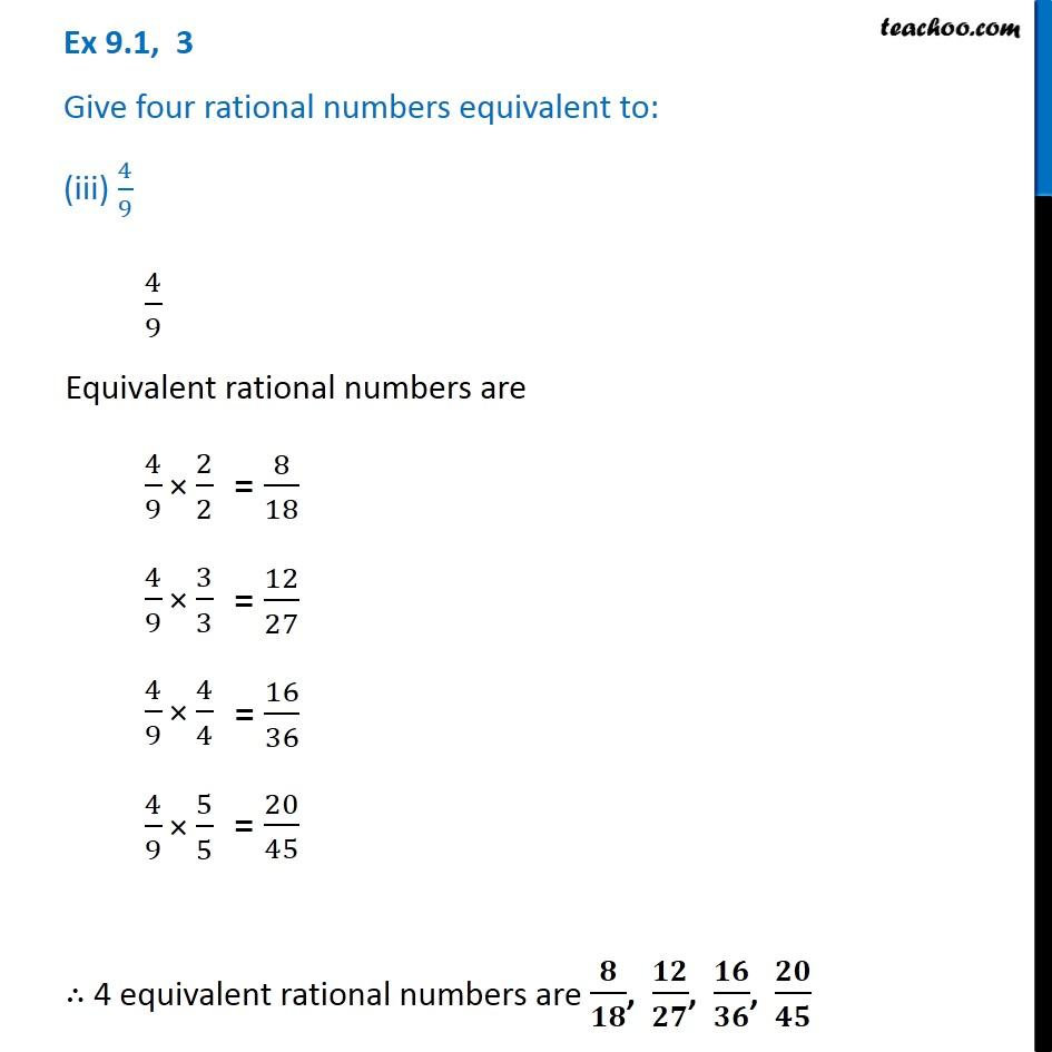 Ex 9 1 3 Give Four Rational Number Equivalent To I 2 7 Ii 5 3