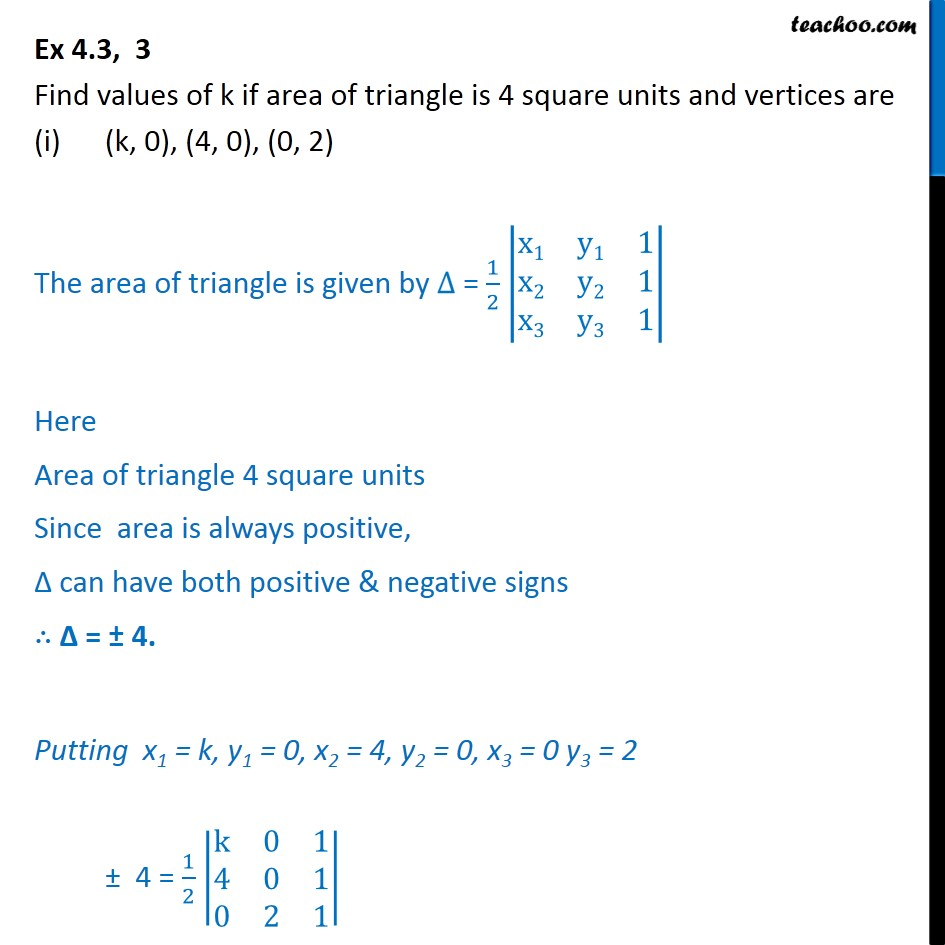 Ex 4.3, 3 - Find values of k if area of triangle is 4, vertices - Area of triangle