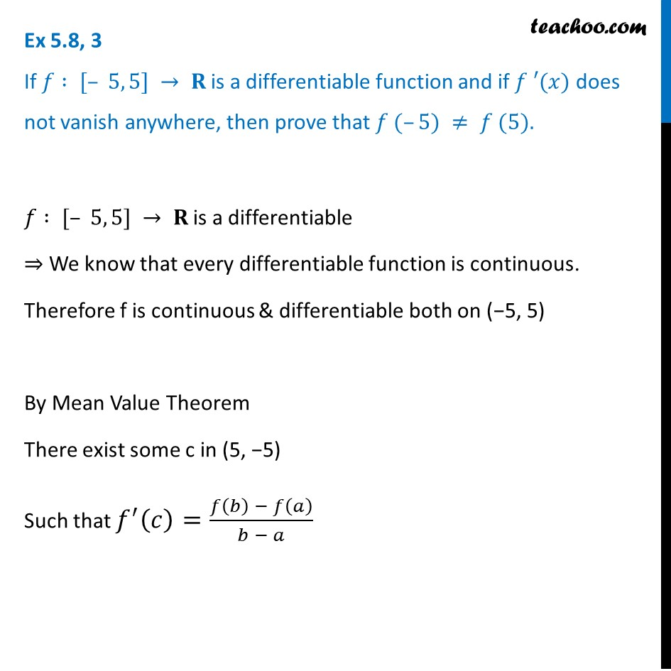 Ex 5.8, 3 - If f(x) is differentiable and f'(x) does not vanish