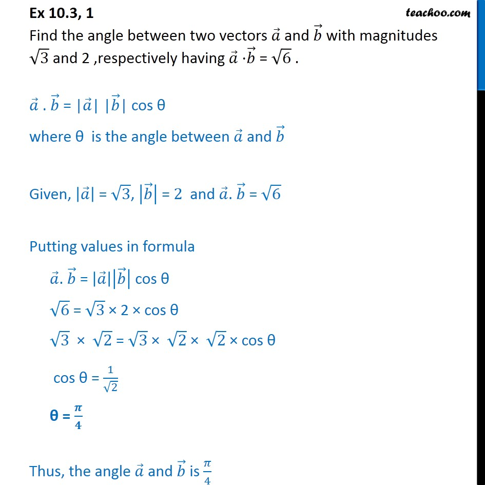Ex 10.3, 1 - Find angle between two vectors a, b - Ex 10.3