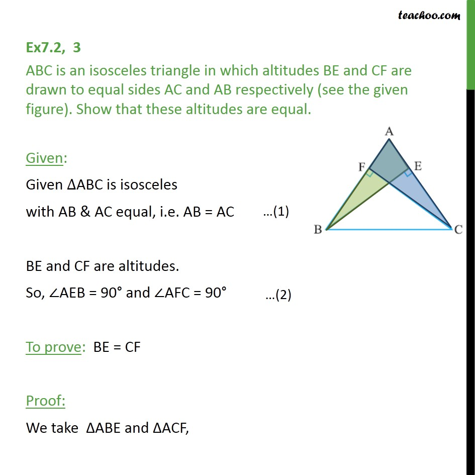 Ex 7.2, 3 - ABC is an isosceles triangle in which altitudes - Opposite Angles of equal sides