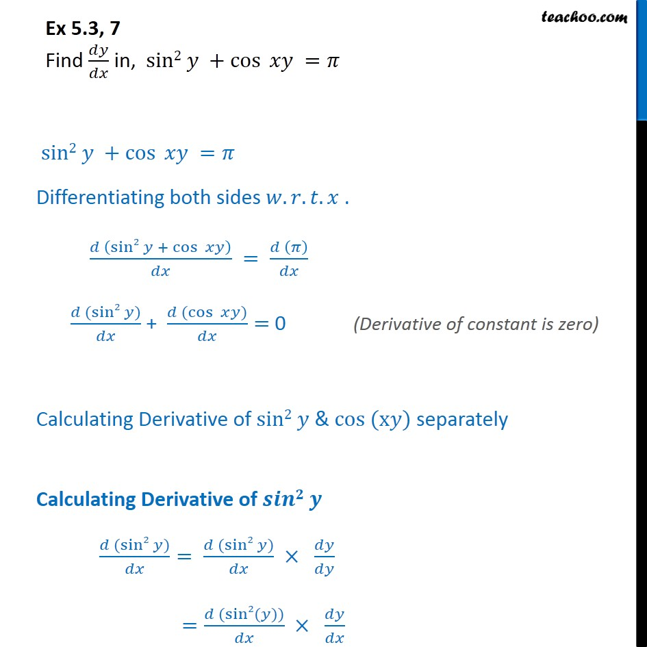 Ex 5.3, 7 - Find dy/dx in sin2 y + cos xy = pi - Class 12 - Finding derivative of Implicit functions