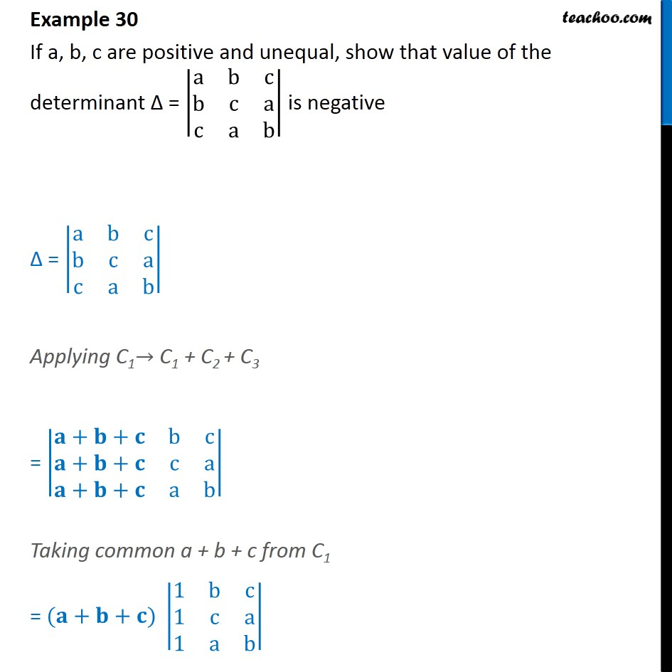 Example 30  - If a, b, c are positive, unequal, show determinant - Examples