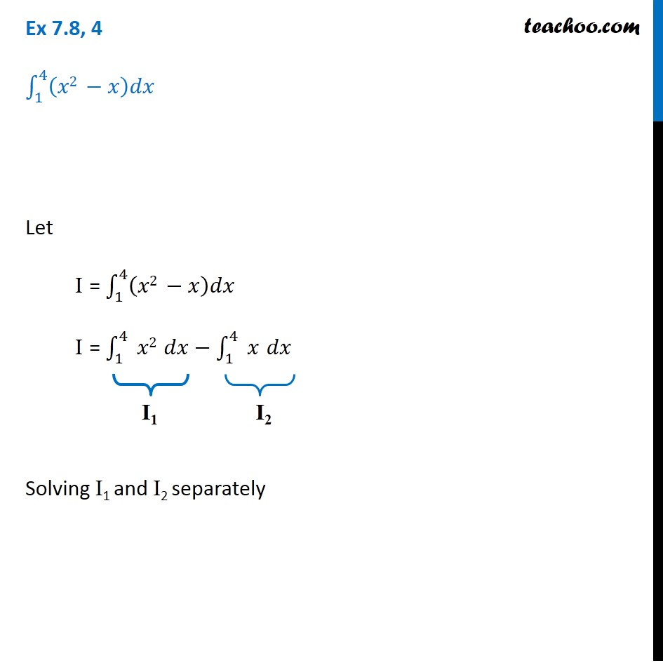 Ex 7.8, 4 - Integrate (x2 - x) dx by limit as a sum - Ex 7.8