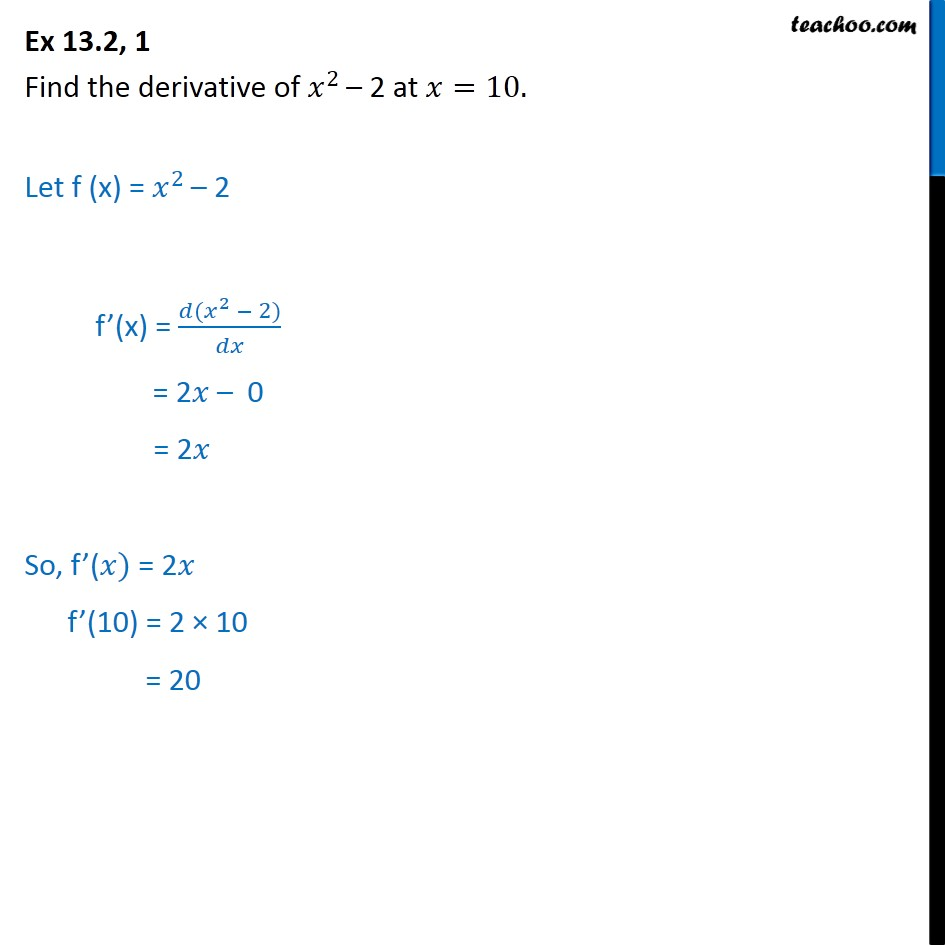 Ex 13.2, 1 - Find derivative of x2 - 2 at x = 10 - Chapter 13 - Derivatives by 1st principle - At a point