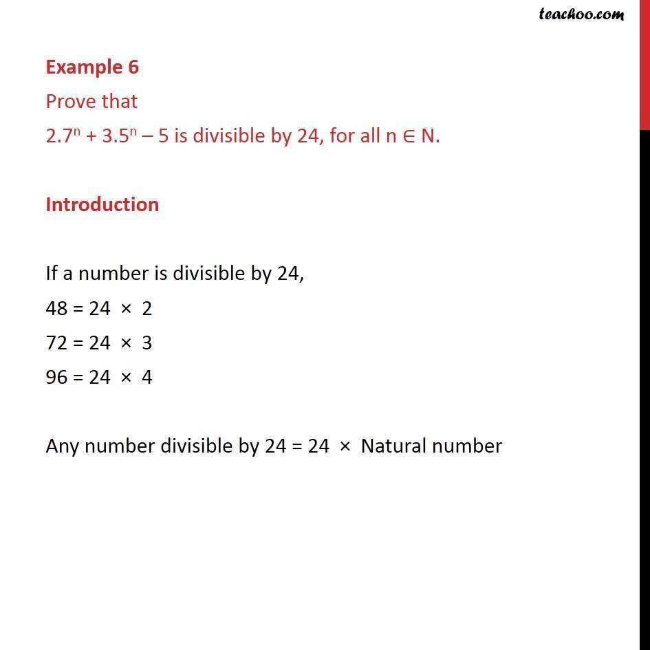 Example 6 - Prove that 2.7n + 3.5n - 5 is divisible by 24 - Divisible