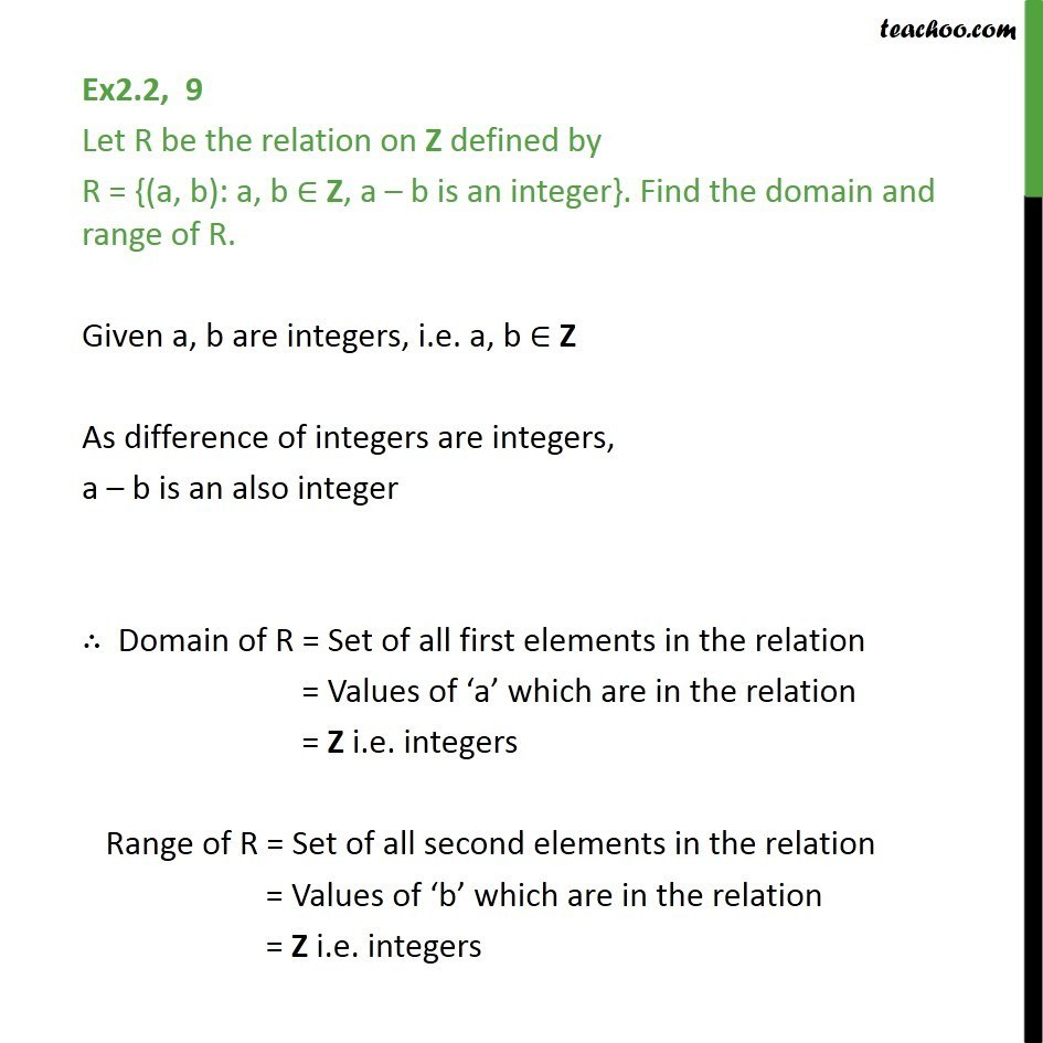Ex 2.2, 9 - Let R = {(a, b): a - b is an integer}. Find range, domain - Finding Relation - Set-builder form given