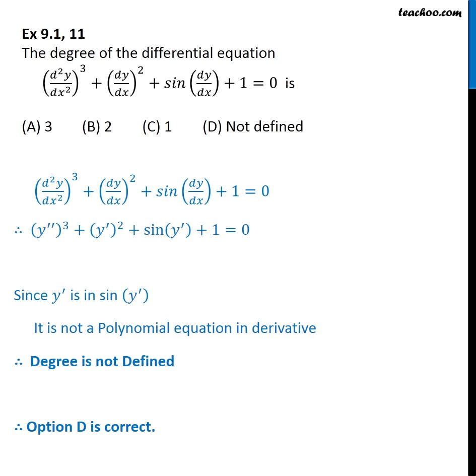 Ex 9.1, 11 - The degree of differential equation (d2y/dx2)3 - Ex 9.1