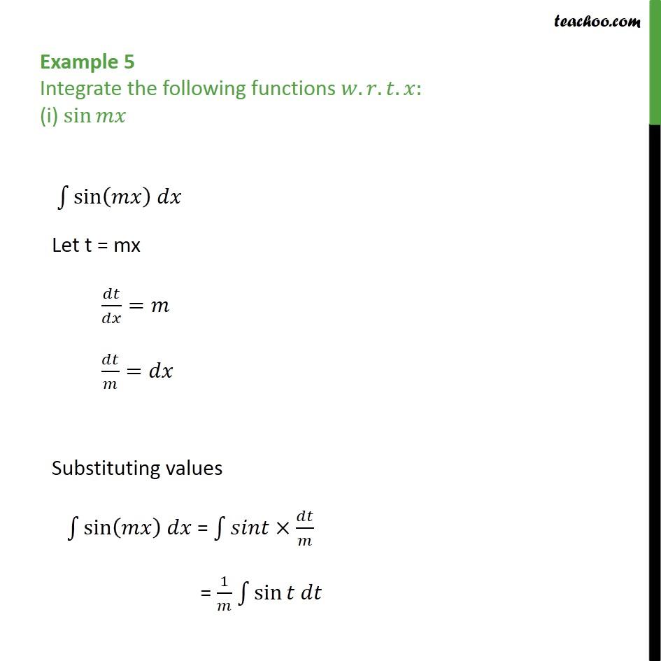Example 5 - Integrate (i) sin mx (ii) 2x sin (x2 + 1) - Examples