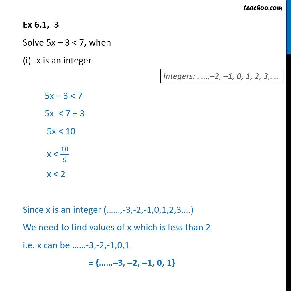 Ex 6.1, 3 - Solve 5x - 3 < 7, when x is an integer CBSE - Ex 6.1