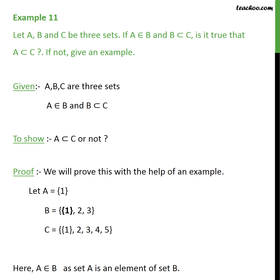 Example 11 - Let A, B and C be three sets. If A belongs to B - Examples