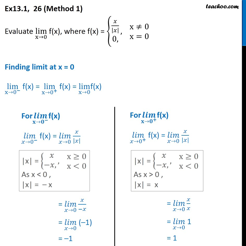 Ex 13.1, 26 - Evaluate lim x->0 f(x), f(x) = { x/|x|, 0 - Ex 13.1