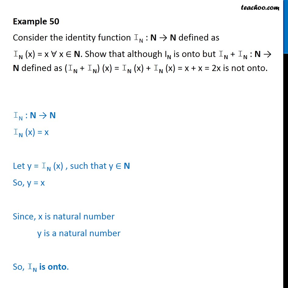Example 50 - Consider the identity function IN (x) = x - Examples